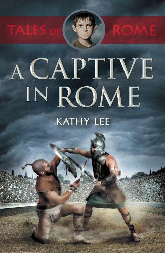 A Captive in Rome (Paperback)