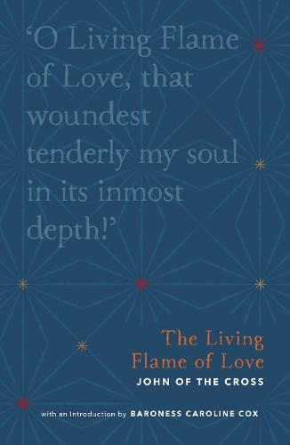 The Living Flame of Love - Christian Classics Library (Paperback)