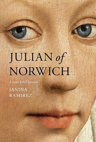 Julian of Norwich: A Very Brief History (Hardback)