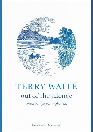 Out of the Silence: Memories, Poems, Reflections (Paperback)