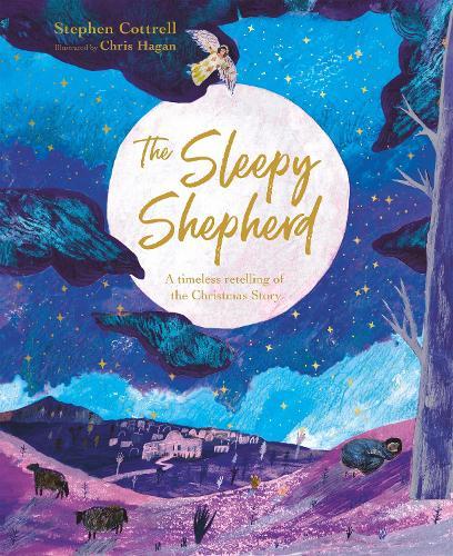 The Sleepy Shepherd: A Timeless Retelling of the Christmas Story (Paperback)