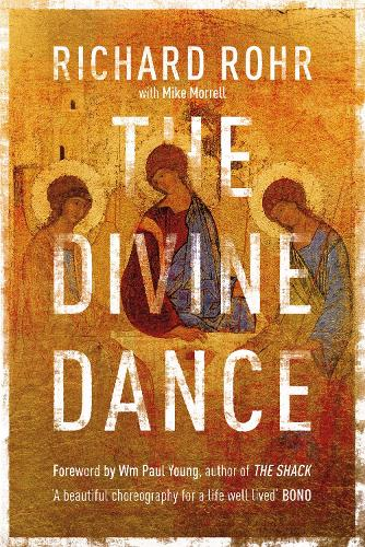 The Divine Dance: The Trinity and Your Transformation (Paperback)