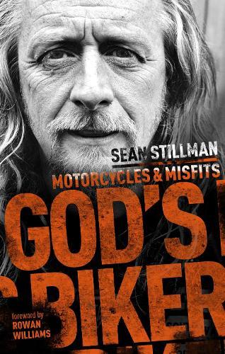 God's Biker: Motorcycles and Misfits (Hardback)