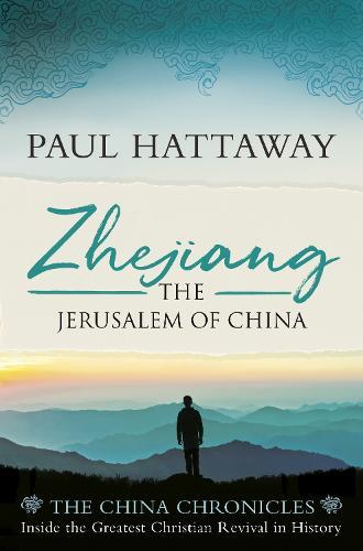 Zhejiang: The Jerusalem of China (Paperback)
