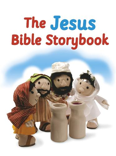 The Jesus Bible Storybook: Adapted from the Big Bible Storybook (Board book)