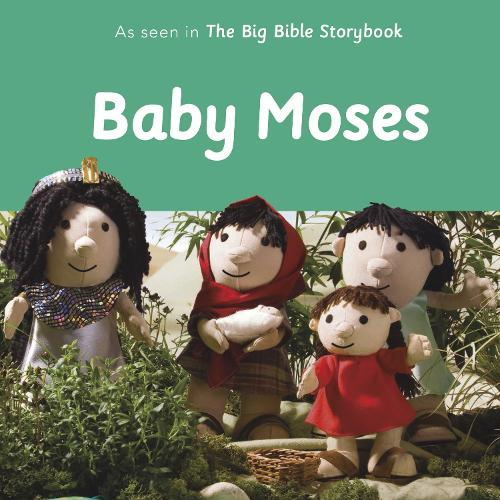 Baby Moses: As Seen In The Big Bible Storybook (Board book)