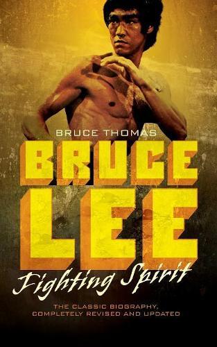 Bruce Lee: Fighting Spirit (Paperback)