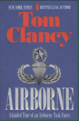 Airborne: A Guided Tour of an Airborne Task Force (Paperback)