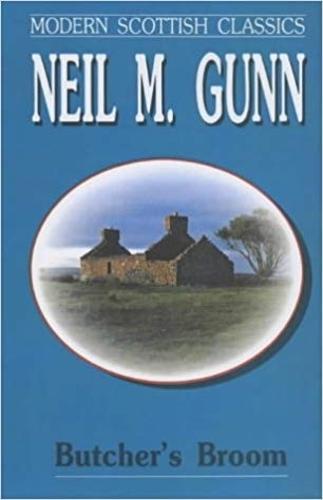 Butcher's Broom - Modern Scottish classics (Paperback)
