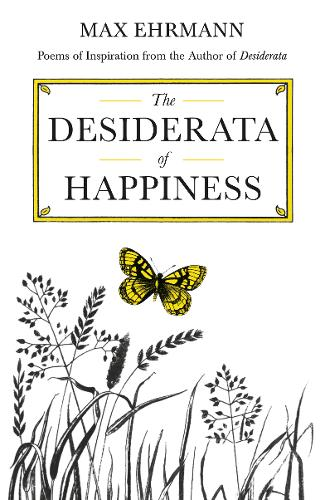 Desiderata of Happiness - Inspirational (Hardback)