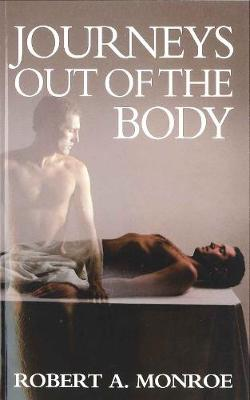 Journeys Out of the Body (Paperback)