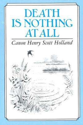 Death is Nothing at All (Hardback)