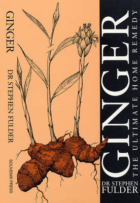 Ginger: The Ultimate Home Remedy (Paperback)