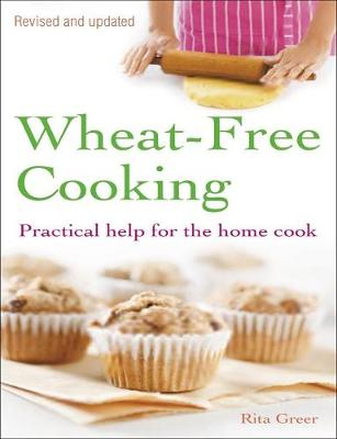 Wheat-Free Cooking: Practical Help for the Home Cook (Paperback)