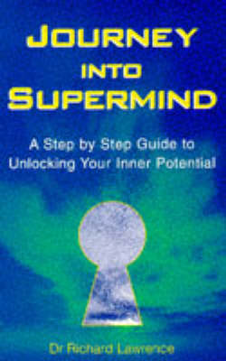 Journey into Supermind: Unlock Your Inner Potential (Paperback)