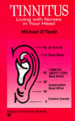 Tinnitus: Living with Noises in Your Head - Human horizons (Paperback)