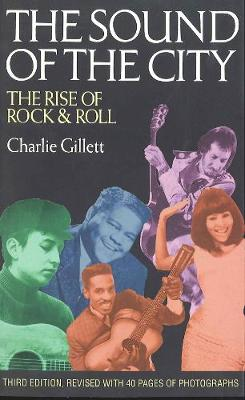 The Sound of the City: Rise of Rock and Roll (Paperback)