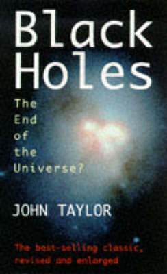 Black Holes: The End of the Universe? (Paperback)