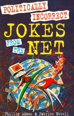 Politically Incorrect Jokes from the Net (Paperback)