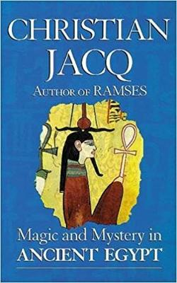 Magic and Mystery in Ancient Egypt (Paperback)
