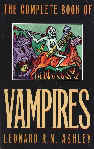 Complete Book of Vampires (Paperback)