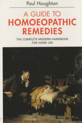 Guide to Homoeopathic Remedies (Paperback)
