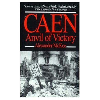 Caen: Anvil of Victory (Paperback)