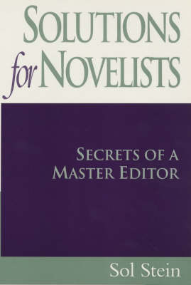 Solutions for Novelists: Secrets of a Master Editor (Paperback)