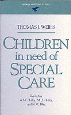 Children in Need of Special Care - Human horizons (Paperback)