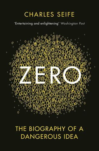 Zero: The Biography of a Dangerous Idea (Paperback)