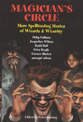Magician's Circle: More Spellbinding Stories of Wizards and Wizardry (Hardback)