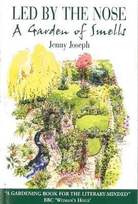 Led by the Nose: A Garden of Smells (Paperback)