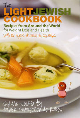 Light Jewish Cookbook: 120 Delicious Recipes from Around the World for Weight Loss and Health (Hardback)