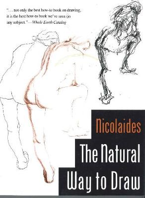 Natural Way to Draw: A Working Plan for Art Study (Paperback)