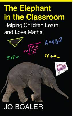 Elephant in the Classroom: Helping Children Learn and Love Maths (Paperback)