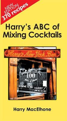Harry's ABC of Mixing Cocktails (Hardback)