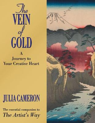The Vein of Gold: A Journey to Your Creative Heart (Paperback)