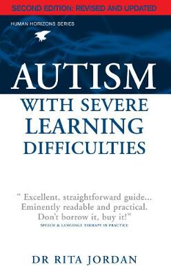Autism with Severe Learning Difficulties (Paperback)