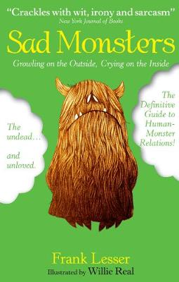 Sad Monsters: Growling on the Outside, Crying on the Inside (Paperback)