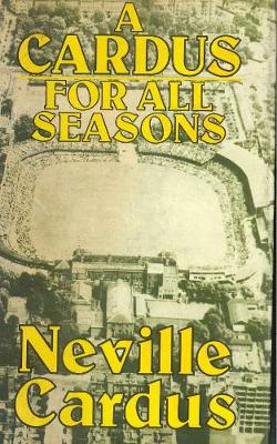 A Cardus for All Seasons (Paperback)