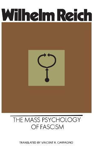 Mass Psychology of Fascism (Paperback)