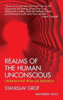 Realms of the Human Unconscious: Observations from LSD Research (Paperback)