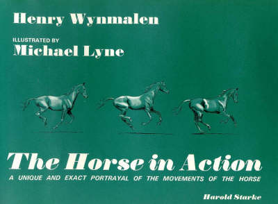 The Horse in Action (Hardback)