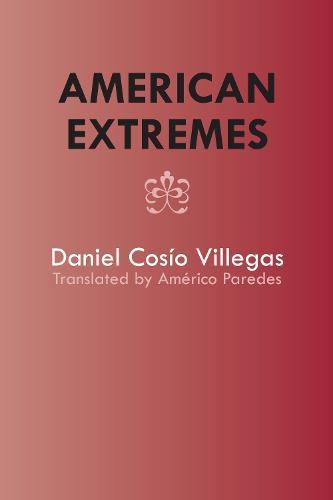 American Extremes: Extremos de America - Texas Pan American Series (Paperback)