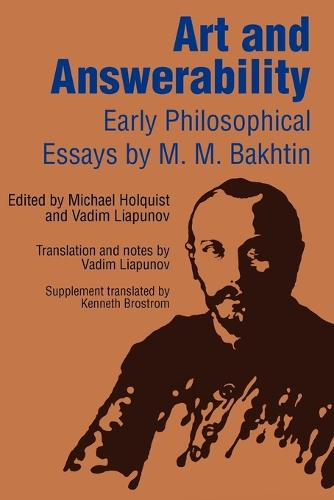 Art and Answerability: Early Philosophical Essays - University of Texas Press Slavic Series (Paperback)