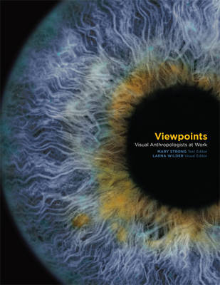 Viewpoints: Visual Anthropologists at Work (Hardback)