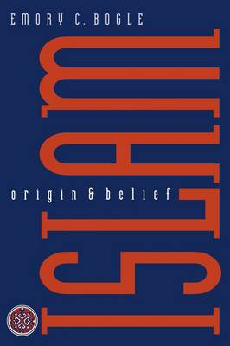 Islam: Origin and Belief (Paperback)