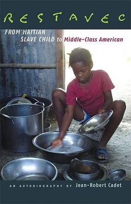 Restavec: From Haitian Slave Child to Middle-Class American (Paperback)