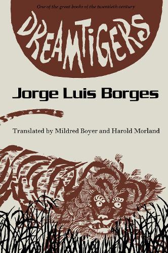 Dreamtigers - Texas Pan American Series (Paperback)