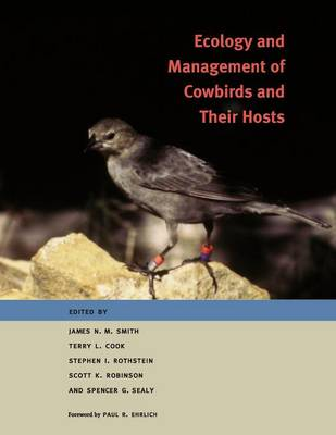 Ecology and Management of Cowbirds and Their Hosts: Studies in the Conservation of North American Passerine Birds (Paperback)